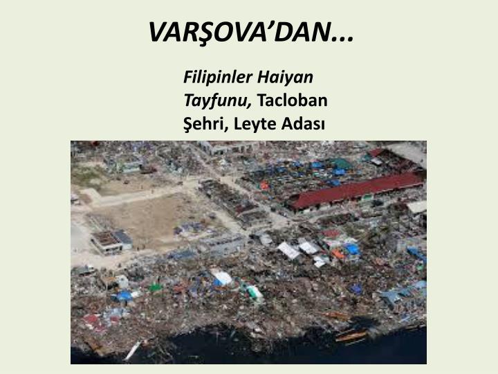 VARŞOVA'DAN...
