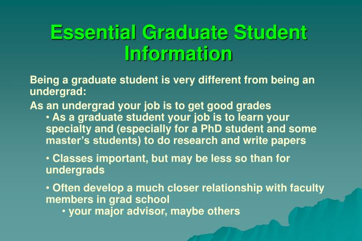 Essential Graduate Student Information
