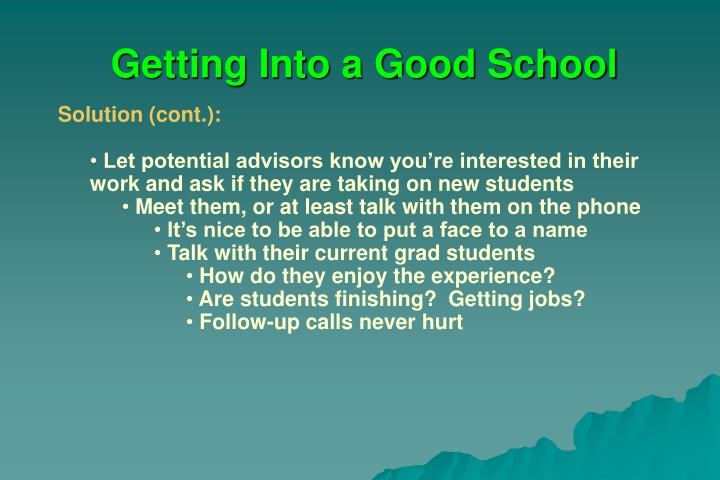 Getting Into a Good School