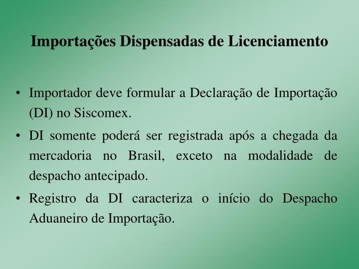 Importações Dispensadas de Licenciamento