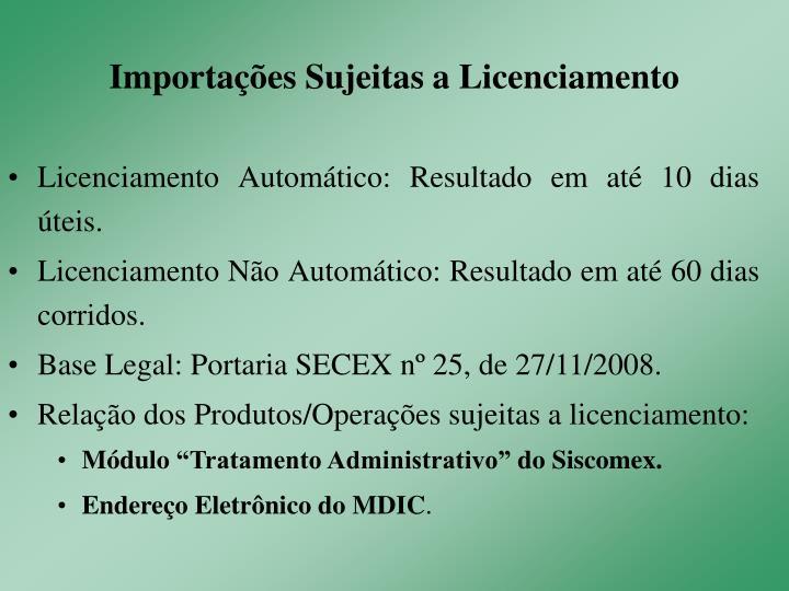 Importações Sujeitas a Licenciamento
