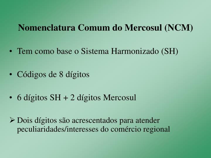 Nomenclatura comum do mercosul ncm