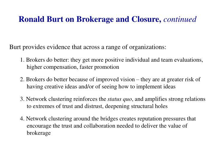 Ronald Burt on Brokerage and Closure,