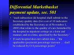 differential marketbasket payment update sec 501