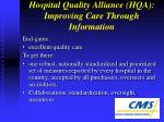 hospital quality alliance hqa improving care through information