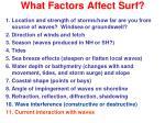 what factors affect surf10