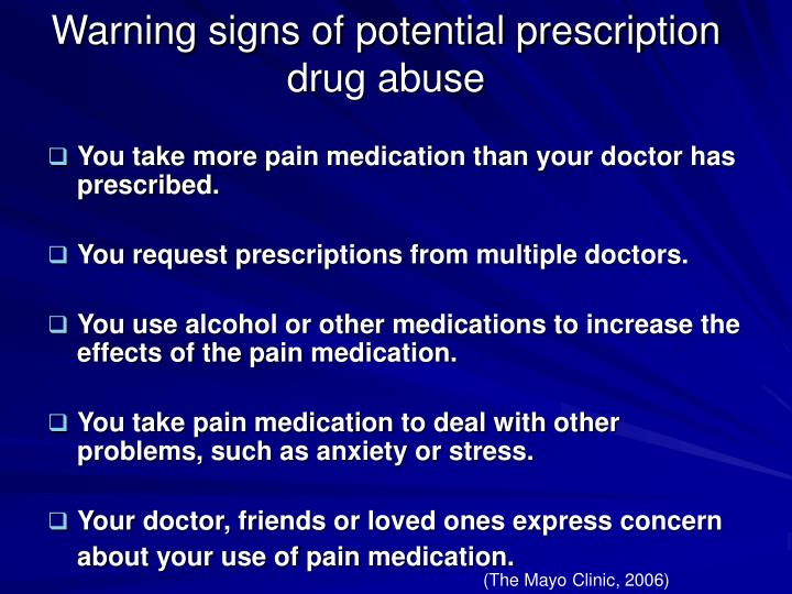 Warning signs of potential prescription drug abuse