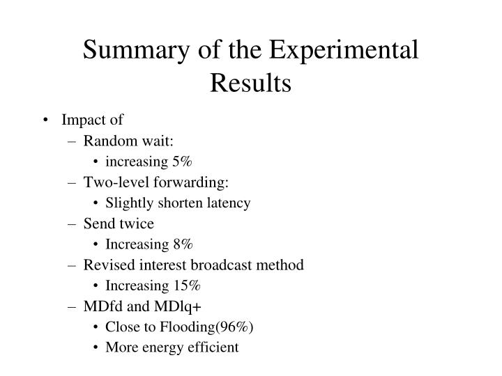 Summary of the Experimental Results