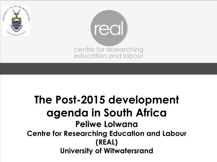 The Post-2015 development agenda in South Africa