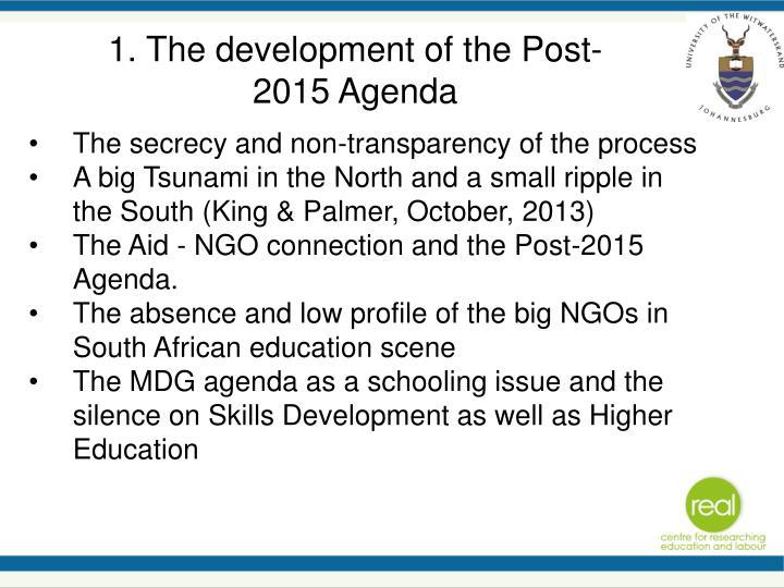 1. The development of the Post- 2015 Agenda