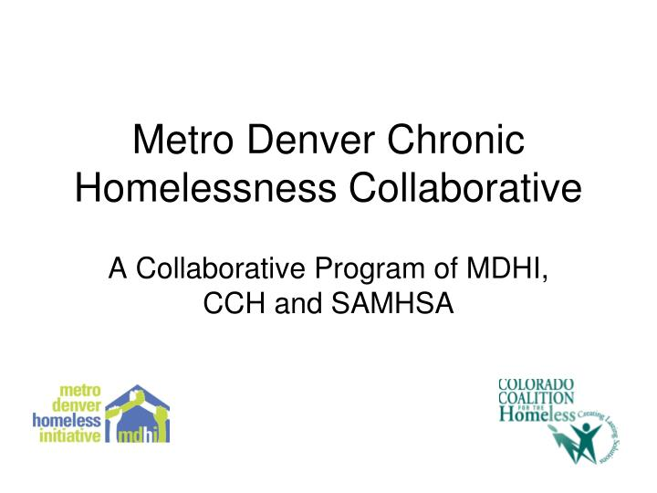 Metro Denver Chronic Homelessness Collaborative