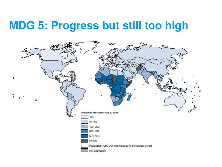 MDG 5: Progress but still too high