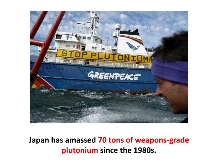 Japan has amassed