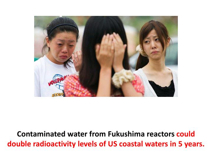 Contaminated water from Fukushima reactors