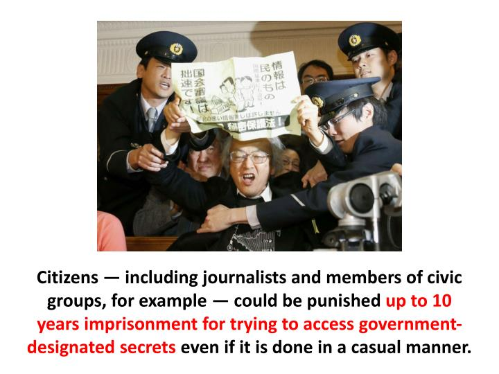 Citizens — including journalists and members of civic groups, for example — could be punished