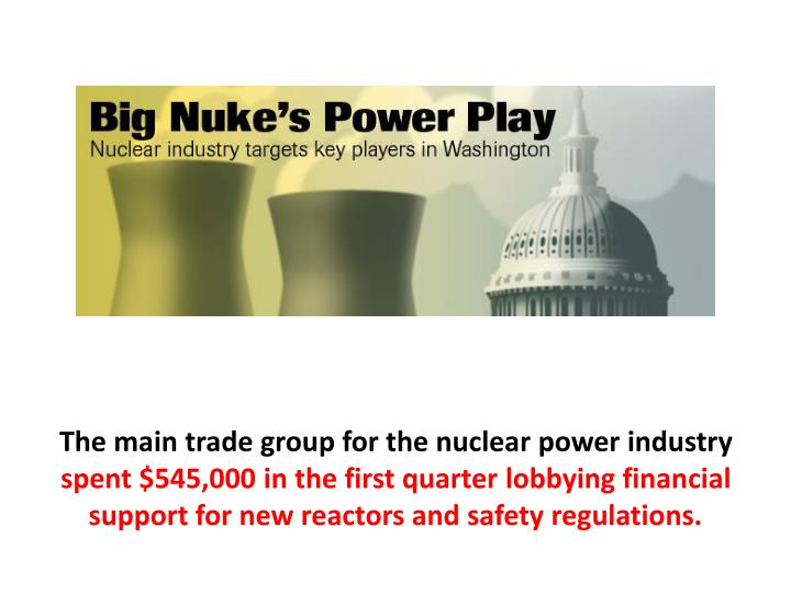 The main trade group for the nuclear power industry