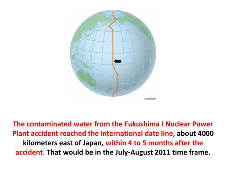 The contaminated water from the Fukushima I Nuclear Power Plant accident reached the international date line,