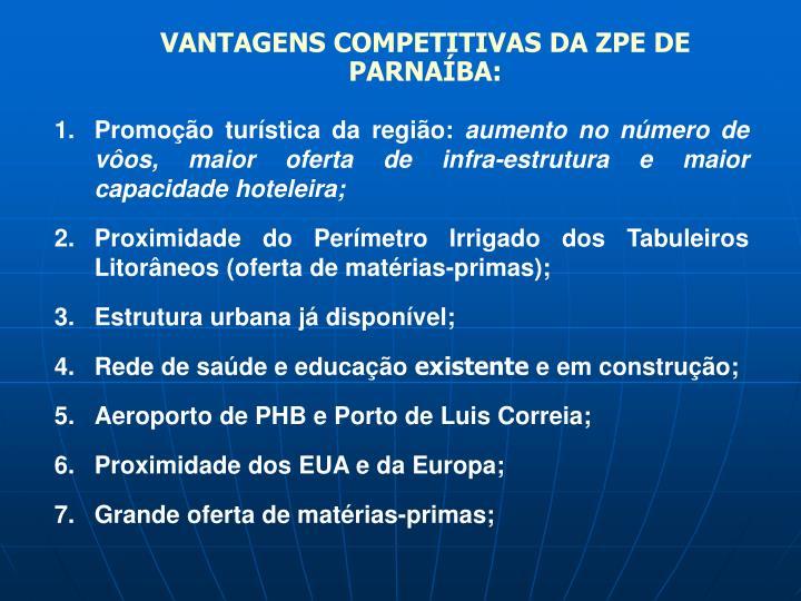 VANTAGENS COMPETITIVAS DA ZPE DE PARNAÍBA: