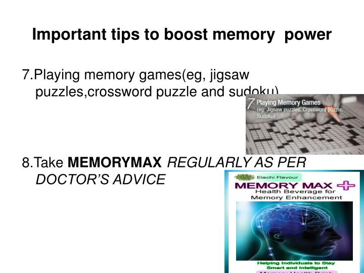 Important tips to boost memory  power