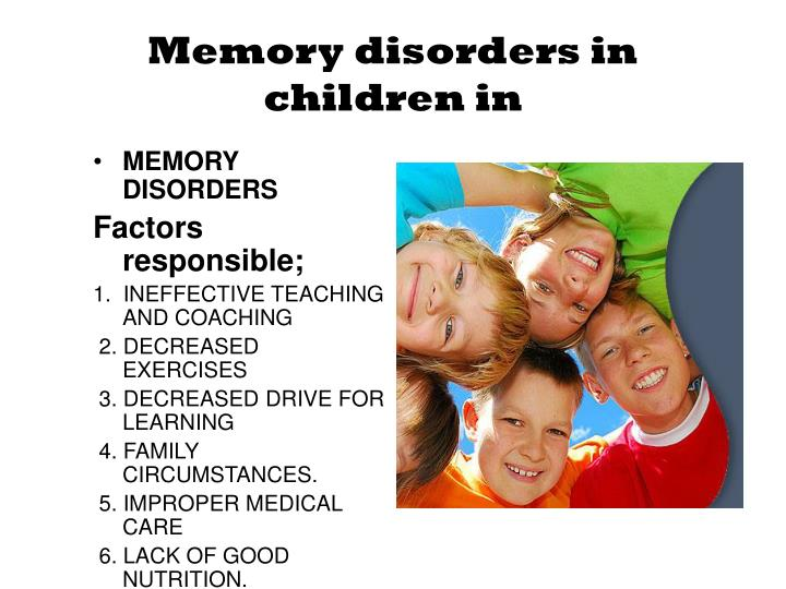 Memory disorders in children in