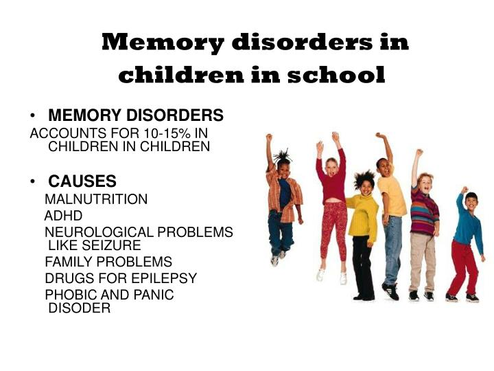 Memory disorders in children in school1