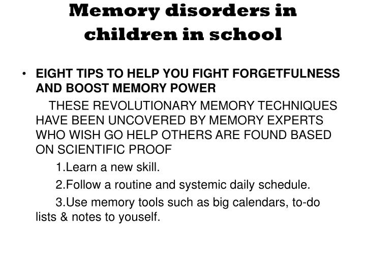Memory disorders in children in school
