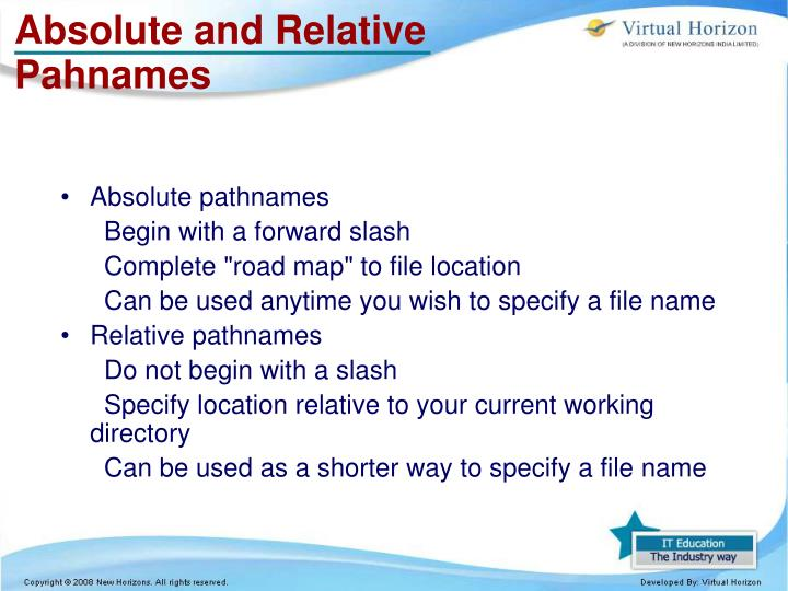 Absolute and Relative Pahnames