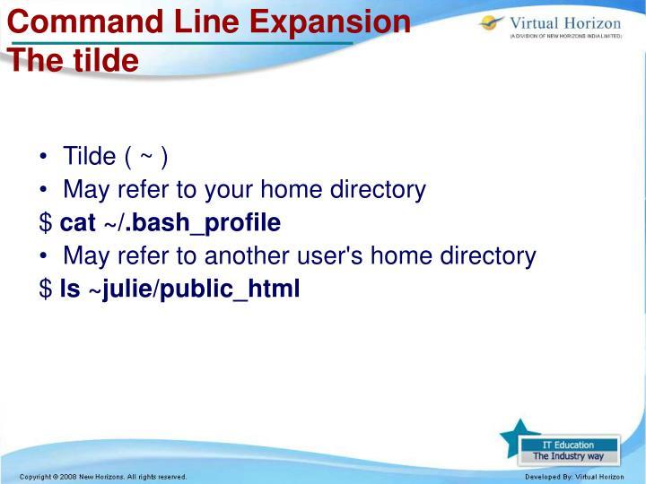 Command Line Expansion