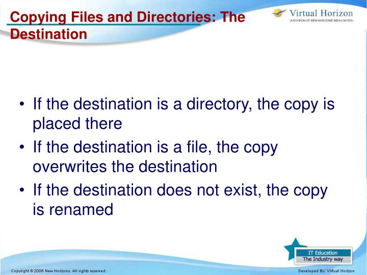 Copying Files and Directories: The Destination