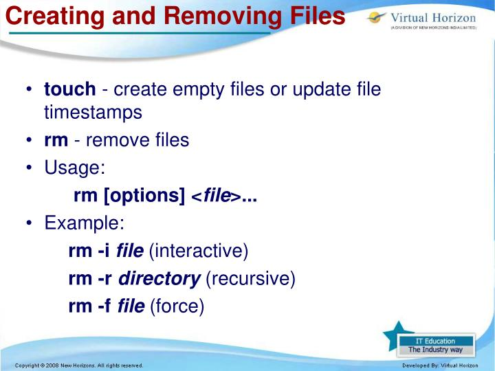 Creating and Removing Files