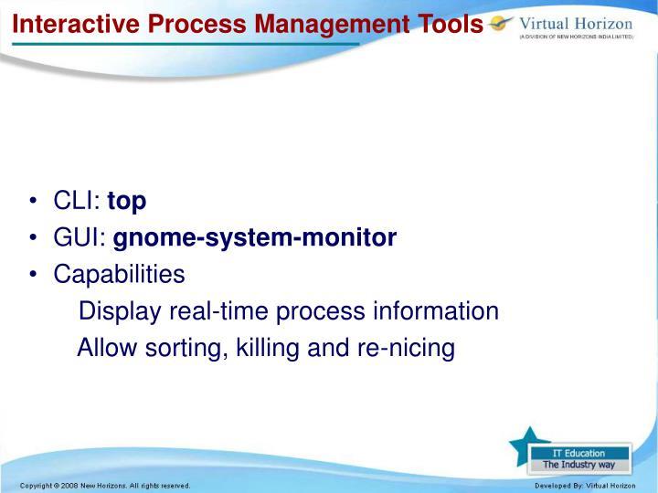 Interactive Process Management Tools