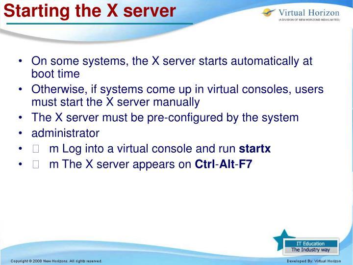 Starting the X server