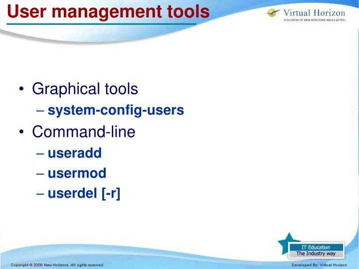 User management tools