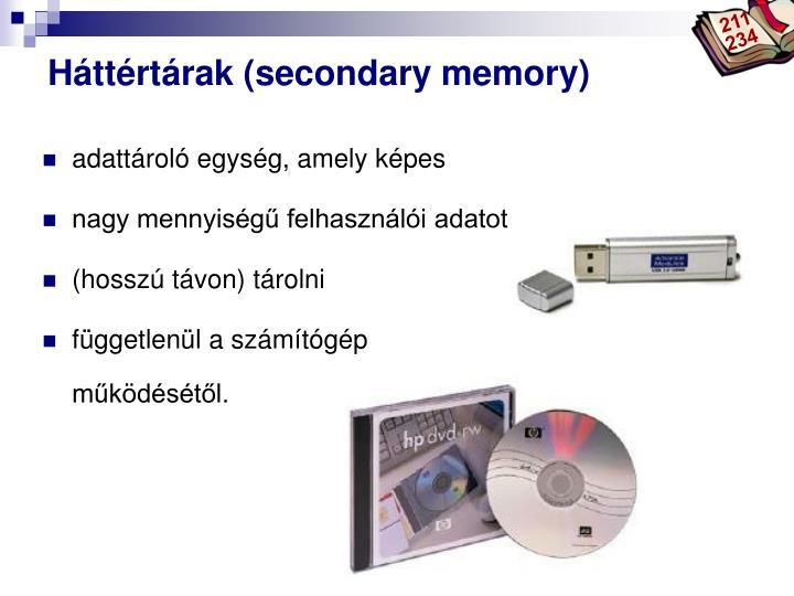 H tt rt rak secondary memory