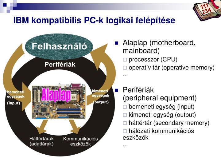 Ibm kompatibilis pc k logikai fel p t se