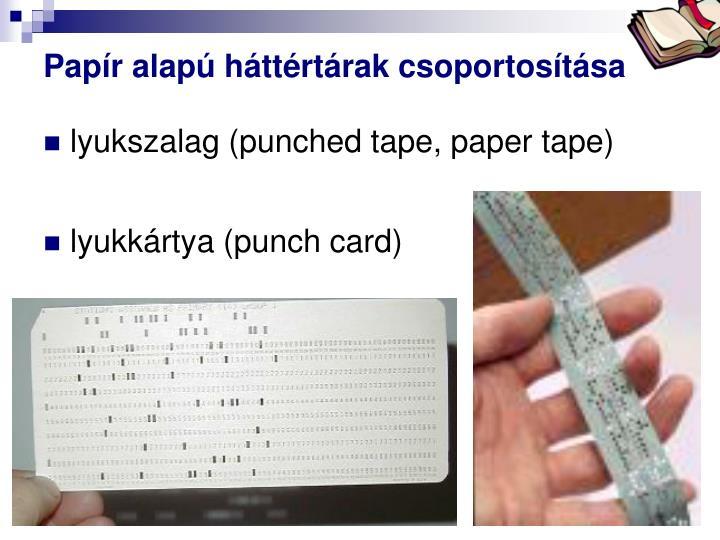 Papír alapú háttértárak csoportosítása