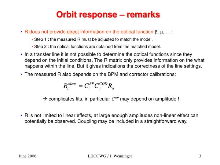Orbit response – remarks
