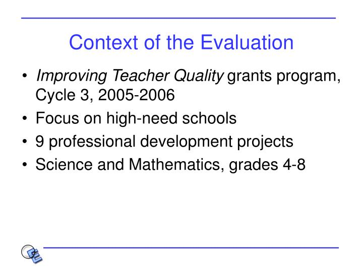 Context of the evaluation