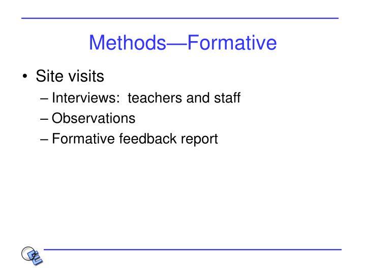 Methods—Formative