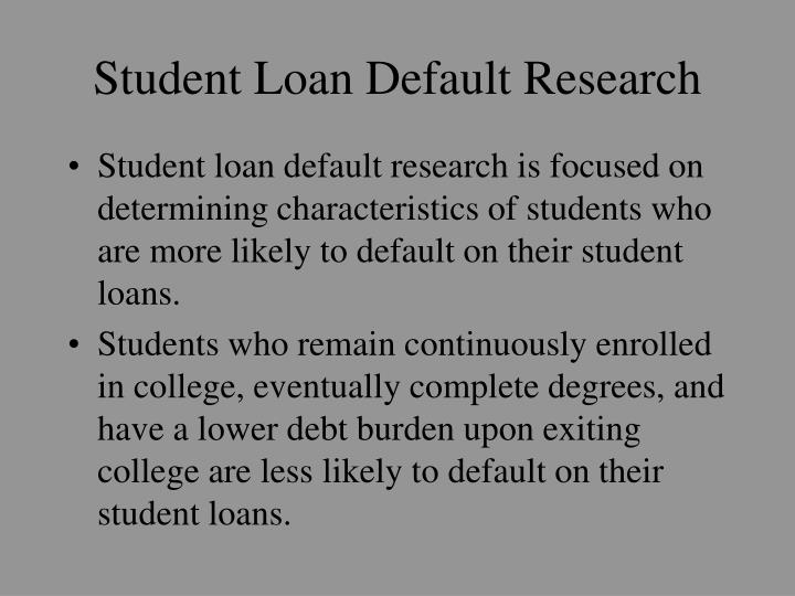 Student Loan Default Research