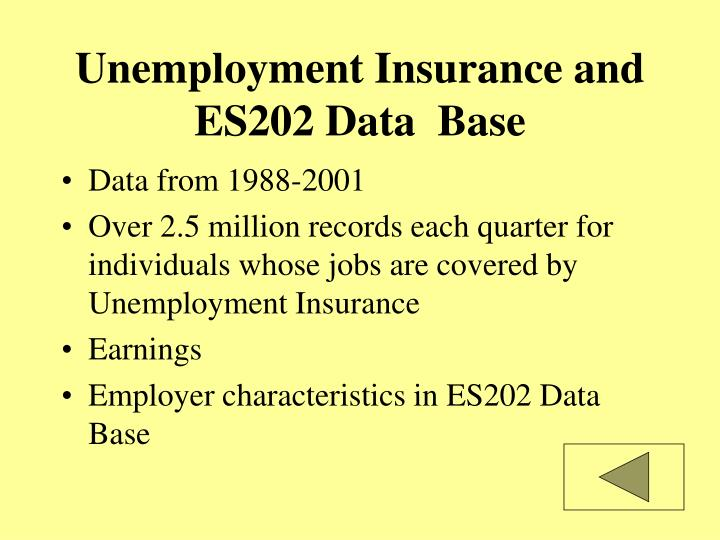 Unemployment Insurance and ES202 Data  Base