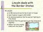 lincoln deals with the border states