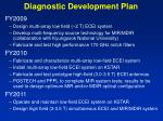 diagnostic development plan