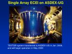 single array ecei on asdex ug