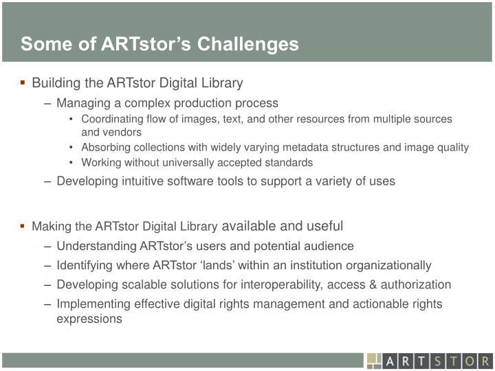 Some of ARTstor's Challenges