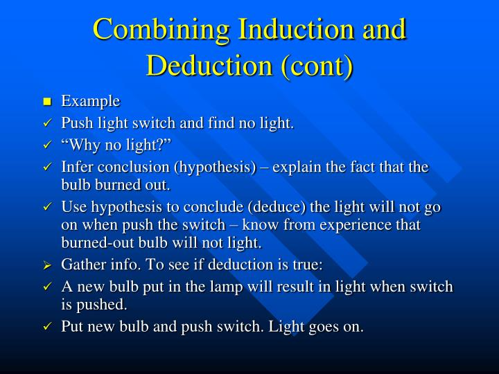 Combining Induction and Deduction (cont)