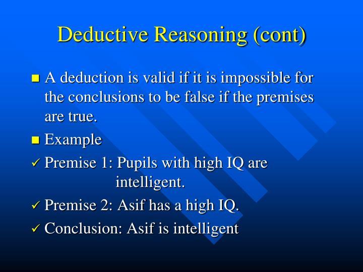 Deductive Reasoning (cont)