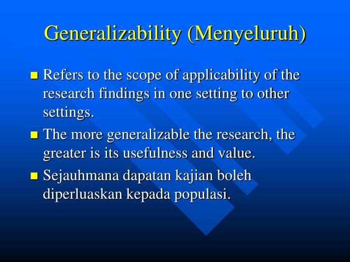 Generalizability (Menyeluruh)