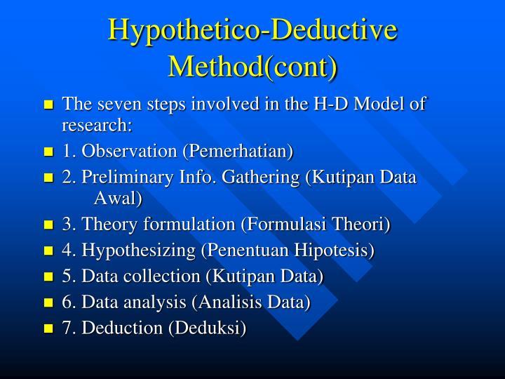 Hypothetico-Deductive Method(cont)