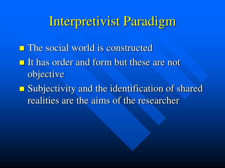 Interpretivist Paradigm